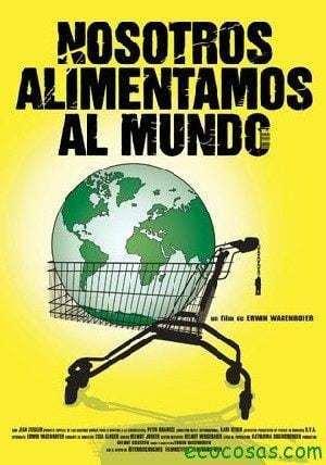 Nosotros alimentamos al mundo (Documental) 11