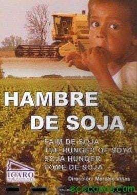 Hambre de soja (Documental) 18
