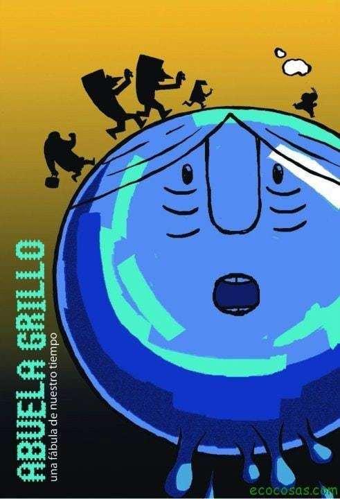 Una fábula de nuestro tiempo - Abuela Grillo 25